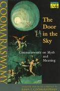 Door in the Sky Coomaraswamy on Myth and Meaning