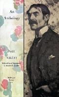 Paul Valery, an Anthology Selected, With an Introd., by James R. Lawler from the Collected W...