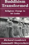 Buddhism Transformed Religious Change in Sri Lanka