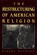 Restructuring of American Religion Society and Faith Since World War II