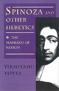 Spinoza and Other Heretics The Marrano of Reason