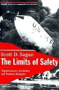Limits of Safety Organizations, Accidents, and Nuclear Weapons