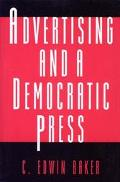 Advertising and a Democratic Press