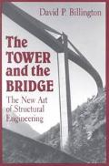 Tower and the Bridge The New Art of Structural Engineering