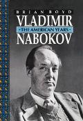 Vladimir Nabokov The American Years