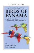 Guide to the Birds of Panama With Costa Rica, Nicaragua, and Honduras
