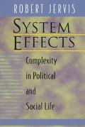 System Effects Complexity in Political and Social Life
