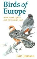 Birds of Europe: With North Africa and the Middle East
