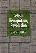 Fetish, Recognition, Revolution