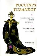 Puccini's Turandot The End of the Great Tradition