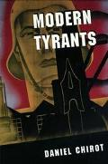 Modern Tyrants The Power and Prevalence of Evil in Our Age