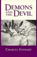 Demons and the Devil Moral Imagination in Modern Greek Culture