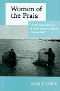 Women of the Praia Work and Lives in a Portuguese Coastal Community