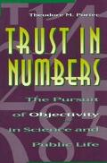 Trust in Numbers The Pursuit of Objectivity in Science and Public Life