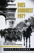 Does Conquest Pay? The Exploitation of Occupied Industrial Societies