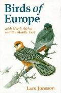 Birds of Europe with North Africa and the Middle East: With North Africa and the Middle East