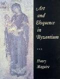 Art+eloquence in Byzantium