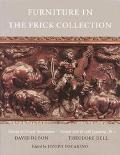 Frick Collection An Illustrated Catalogue  Vol V  Furniture Italian & French/Vol VI  Furnitu...