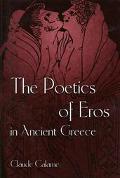 Poetics of Eros in Ancient Greece