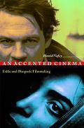 Accented Cinema Exilic and Diaspora Filmmaking