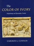 Color of Ivory Polychromy on Byzantine Ivories