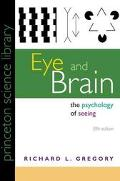 Eye and Brain The Psychology of Seeing