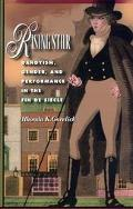 Rising Star, Dandyism, Gender, and the Performance in the Fin De Siecle