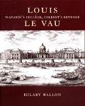Louis Le Vau Mazarin's College, Colbert's Revenge