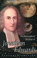 Philosophical Theology of Jonathan Edwards
