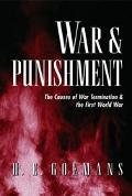 War and Punishment The Causes of War Termination and the First World War