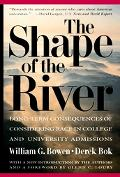 Shape of the River Long-Term Consequences of Considering Race in College and University Admi...