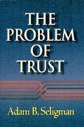Problem of Trust