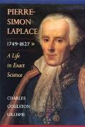 Pierre-Simon Laplace, 1749-1827 A Life in Exact Science