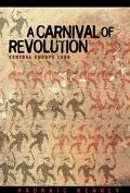 Carnival of Revolution Central Europe 1989