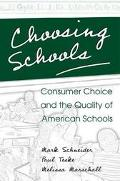 Choosing Schools Consumer Choice and the Quality of American Schools