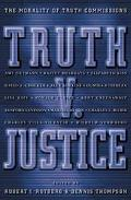 Truth V. Justice The Morality of Truth Commissions