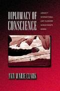 Diplomacy of Conscience Amnesty International and Changing Human Rights Norms