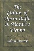 Culture of Opera Buffa in Mozart's Vienna A Poetics of Entertainment