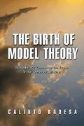 Birth of Model Theory Lowenheim's Theorem in the Frame of the Theory of Relatives