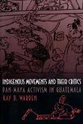 Indigenous Movements+their Critics