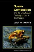 Sperm Competition and Its Evolutionary Consequences in the Insects