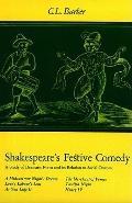 Shakespeare's Festive Comedy - Charles Laurence Barber - Hardcover