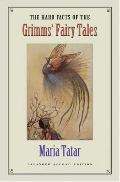 Hard Facts of Grimms'fairy Tales