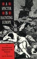 Specter Is Haunting Europe: A Sociohistorical Approach to the Fantastic