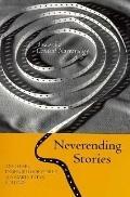 Neverending Stories: Toward a Critical Narratology