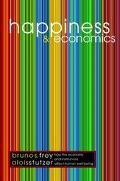 Happiness and Economics How the Economy and Institutions Affect Human Well-Being