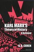 Karl Marx's Theory of History A Defense
