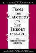 From the Calculus to Set Theory 1630-1910 An Introductory History
