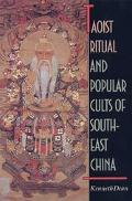 Taoist Ritual and Popular Cults of Southeast China - Kenneth Dean - Hardcover
