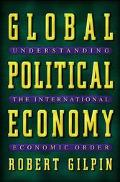 Global Political Economy Understanding the International Economic Order